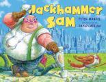 Jackhammer Sam