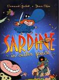 Sardine in Outer Space