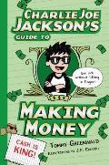 Charlie Joe Jackson 04 Charlie Joe Jacksons Guide to Making Money