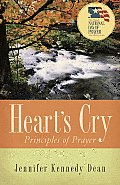 Hearts Cry Principles Of Prayer