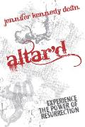 Altard Experience the Power of Resurrection