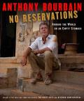 No Reservations Around the World on an Empty Stomach