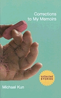 Corrections to My Memoirs Collected Stories
