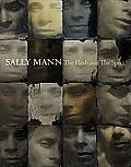Sally Mann The Flesh & The Spirit