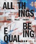 Hank Willis Thomas All Things Being Equal
