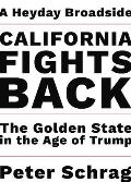 California Fights Back The Golden State in the Age of Trump