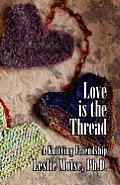 Love Is the Thread: A Knitting Friendship