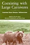 Coexisting with Large Carnivores Lessons from Greater Yellowstone
