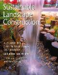 Sustainable Landscape Construction A Guide to Green Building Outdoors