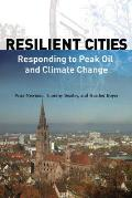 Resilient Cities Responding to Peak Oil & Climate Change