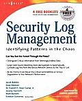 Security Log Management: Identifying Patterns in the Chaos