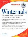 Winternals: Defragmentation, Recovery, and Administration Field Guide
