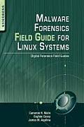Malware Forensic Field Guide For Unix Systems digital forensics field guides