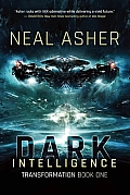 Dark Intelligence: Transformations, Book One