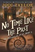 No Time Like the Past The Chronicles of St Marys Book Five