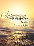 Surviving the Troubled Waters-Scriptures for Meditation (King James Version)