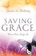 Saving Grace: When Fate Steps In