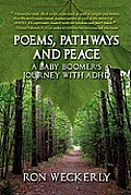Poems, Pathways and Peace: A Baby Boomer's Journey With ADHD