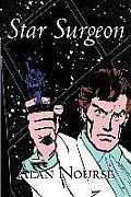 Star Surgeon by Alan E. Nourse, Science Fiction, Adventure