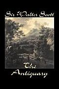 The Antiquary by Sir Walter Scott, Fiction, Historical, Literary, Classics