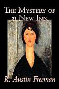 The Mystery of 31 New Inn by R. Austin Freeman, Fiction, Mystery & Detective