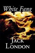 White Fang by Jack London, Fiction, Classics
