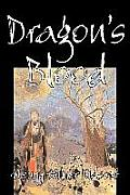 Dragon's Blood by Henry Milner Rideout, Fiction, Fantasy & Magic