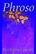 Phroso by Anthony Hope, Fiction, Literary