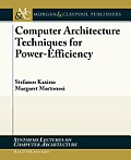 Architectural Techniques for Low Power