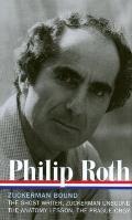 Philip Roth Zuckerman Bound A Trilogy & Epilogue 1979 1985