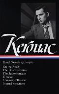 Jack Kerouac Road Novels 1957 1960 On the Road The Dharma Bums The Subterraneans Tristessa Lonesome Traveler From the Journals 1949 1954