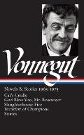 Kurt Vonnegut Novels & Stories 1963 1973