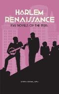 Harlem Renaissance: Five Novels of the 1920s (Loa #217): Cane / Home to Harlem / Quicksand / Plum Bun / The Blacker the Berry