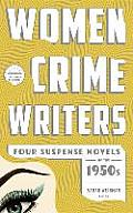 Women Crime Writers Four Suspense Novels of the 1950s Mischief The Blunderer Beast in View Fools Gold