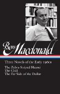 Ross Macdonald: Three Novels of the Early 1960s (Loa #279): The Zebra-Striped Hearse / The Chill / The Far Side of the Dollar