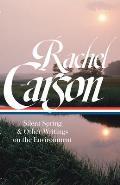 Rachel Carson Silent Spring & Other Environmental Writings