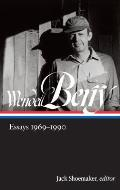 Wendell Berry Essays 1969 1990 LOA 316