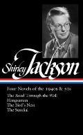 Shirley Jackson Four Novels of the 1940s & 50s LOA 336 The Road Through the Wall Hangsaman The Birds Nest The Sundial