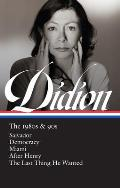 Joan Didion The 1980s & 90s LOA 341 Salvador Democracy Miami After Henry The Last Thing He Wanted