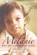 Melanie Bird With A Broken Wing