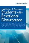 Identifying and Assessing Students with Emotional Disturbance