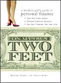 On My Own Two Feet A Modern Girls Guide to Personal Finance