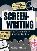 Screenwriting Insider Tips & Techniques to Write for the Silver Screen