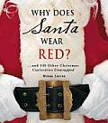 Why Does Santa Wear Red & 100 Other Christmas Curiousities Unwrapped
