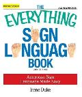 Everything Sign Language Book American Sign Language Made Easy All New Photos