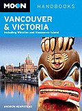 Moon Vancouver & Victoria Including Whistler & Vancouver Island 4th edition