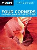 Moon Four Corners Including Navajo & Hopi Country Moab & Lake Powell