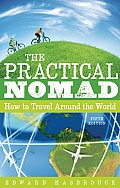 Practical Nomad How to Travel Around the World 5th Edition