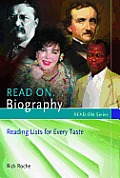 Read On...Biography: Reading Lists for Every Taste