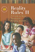 Reality rules II; a guide to teen nonfiction reading interests